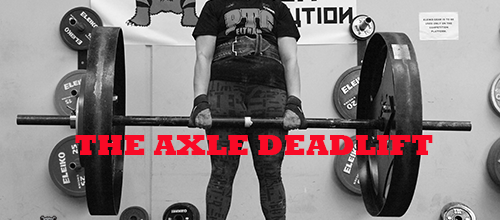 Training the Axle Deadlift